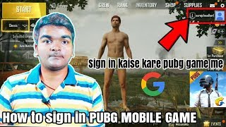 How to sign in pubg Mobile game | Pubg Mobile game me sign kaise kare in hindi