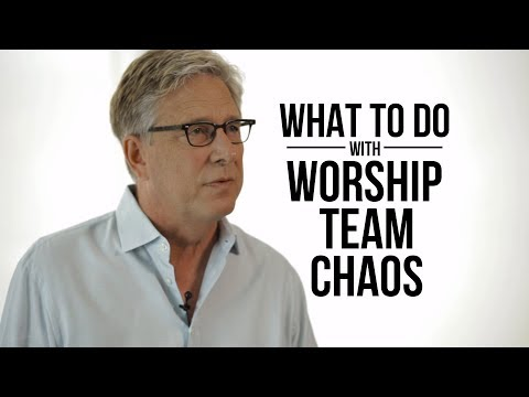What to Do With Worship Team Chaos
