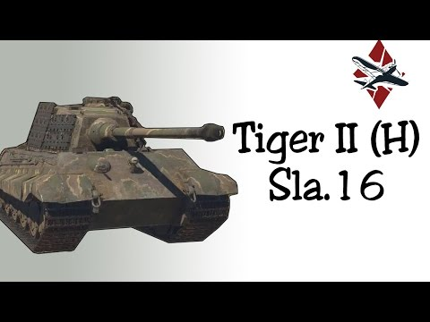 Tiger II (H) Sla.16 Tank Review | War Thunder