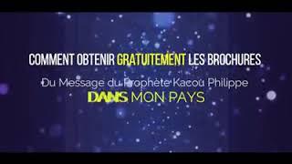 Les brochures du Message du Prophète Kacou Philippe