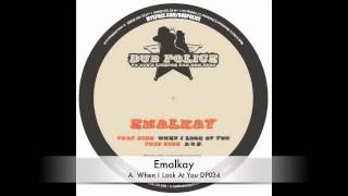 Emalkay :: When I Look At You :: DP034 :: Out Now on Dub Police