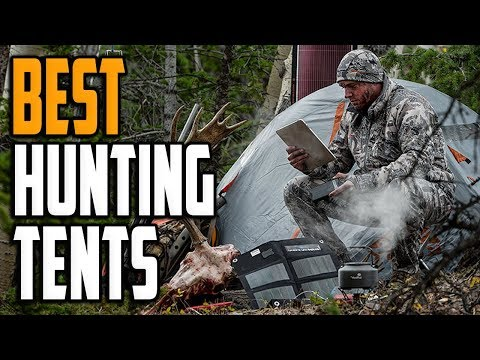 Best Hunting Tent 2020 - Top 4 Hunting Tents Reviews
