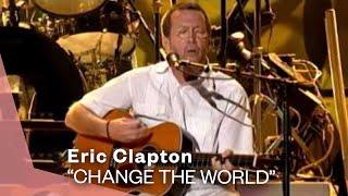 Download Eric Clapton - Change The World (Live Video) | Warner Vault