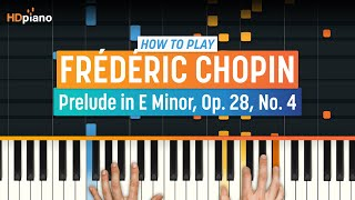 "How To Play ""Prelude In E Minor, Op. 28, No. 4"" By Frédéric Chopin 