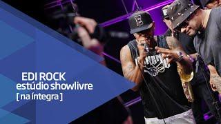 Edi Rock no Estúdio Showlivre - Apresentação na Íntegra