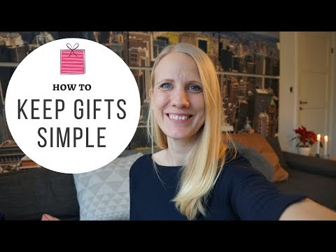 Minimalistic Approach to Giving Gifts - Christmas and Birthdays | Simple Living