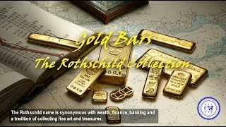 Gold Bars - The Rothschild Collection