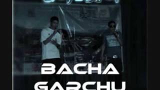 Bacha Garchu - DajuBhai (Johan & James)