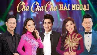 Liên Khúc Cha Cha Cha Hải Ngoại Cực Hay - Liên Khúc Nhạc Vàng Bolero Song Ca Hay Nhất 2019