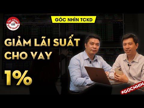 Giảm lãi suất 1%: Lợi nhuận ngân hàng bị ảnh hưởng như thế nào? - Góc nhìn TCKD