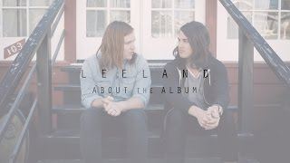 About The Album // Part 1 // Leeland // Invisible