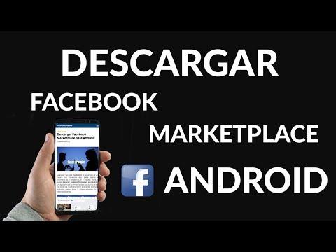Cómo Descargar Facebook Marketplace para Android