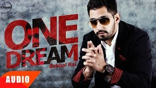 Download Hindi Video Songs - One Dream (Full Audio Song) | Babbal Rai | Punjabi Song Collection | Speed Records