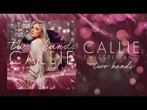"""""""Two Hands"""" - Callie Twisselman (Visualizer)"""