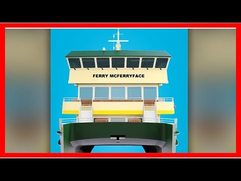 Box TV-Sydney harbour boat is named the mcferryface ferry after the public vote