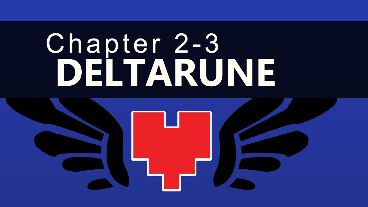 Deltarune Chapter 2 Is Free, Chapters 3-5 Are In Development
