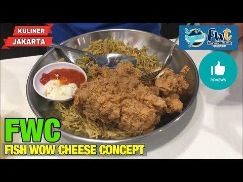 FWC Fish Wow Cheese Concept Tebet Utara - Jakarta Selatan | #KulinerJakarta