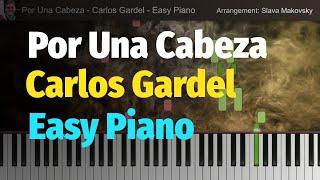 Por Una Cabeza - Tango (Carlos Gardel) - Easy Version for Piano