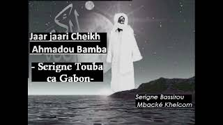 10/ Séjour de Serigne Touba au Gabon| S. Bassirou Mbacké Khelcom