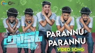 Kidu Malayalam Movie | Parannu Parannu Song Video| Vaishnav Girish | Vimal TK | Majeed Abu |Official