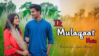 Ik Mulaqaat | Naino ki Jo baat naina jaane | Heart Touching love story | Ft. Jeet | Besharam Boyz |