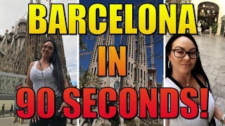 Barcelona in 90 Seconds! Tapas, Cathedrals & Food Markets!