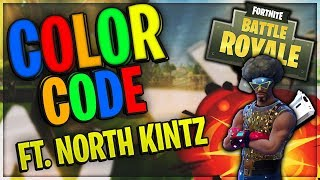 Fortnite 'Color Code' ft. North Kintz!!