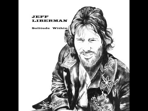 Jeff Liberman - Solitude Within (1975) Full Album [Heavy Psych]