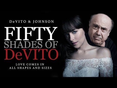 Fifty Shades of DeVito