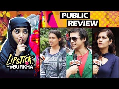 Lipstick Under My Burkha PUBLIC REVIEW - First Day First Show   BEST FILM