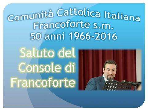 50mo CCI FFM   Parte 4 Console Generale d'Italia