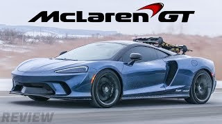The NEW McLaren GT is a $300,000 Grand Touring Supercar