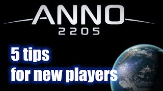 Anno 2205 - Five tips for new players