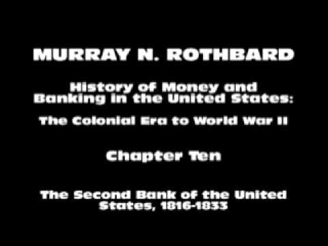 History of Money and Banking in the United States [Part I Chapter X] | Murray N. Rothbard