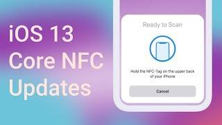 Gambar cover iOS 13 Core NFC Updates | iPhone 7, 8, X, XS, XR, 11