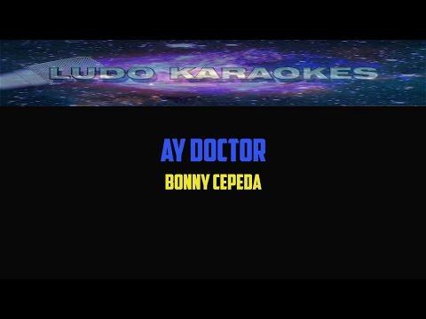 Karaoke Ay Doctor Bonny Cepeda