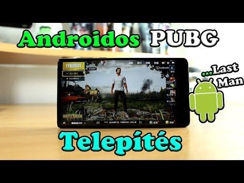 Androidos PUBG Telepítési Útmutató!!! #Hivatalos - Kínai#