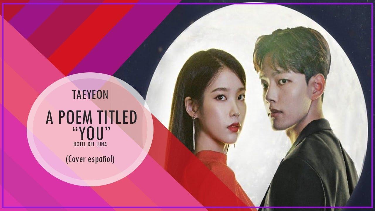 Taeyeon - A poem title you (Hotel del Luna) | Cover Español