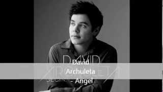 David Archuleta - Angel (With Lyrics) [From BEGIN. album]
