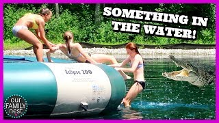 LAST DAY OF SCHOOL!  GIRLS ARE SCARED OF SOMETHING IN OUR POND!