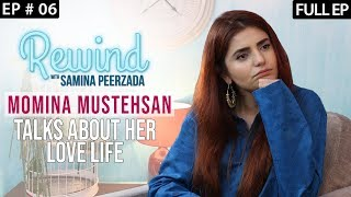 Momina Mustehsan On Why She Doesn't Want To Be Called A Singer | Rewind with Samina Peerzada