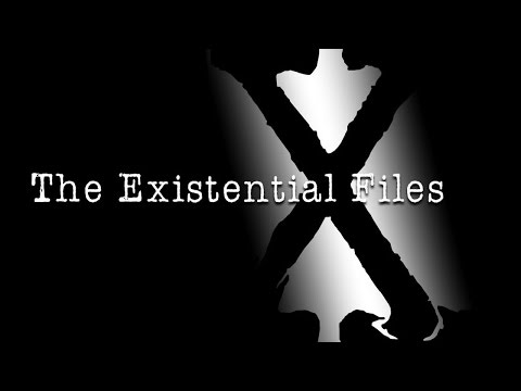 The Existential Files: Episode #37