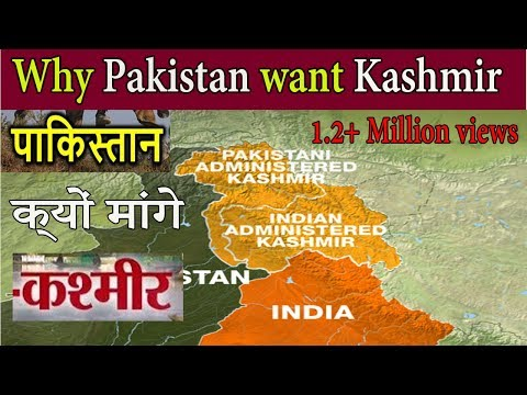 Why Pakistan Wants Kashmir  पाकिस्तान को क्यों चाहिए कश्मीर