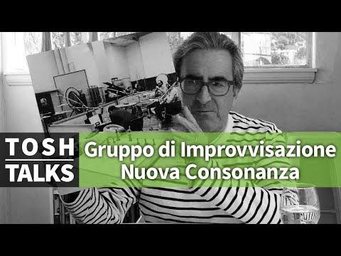 Gruppo di Improvvisazione Nuova Consonanza on Tosh Talks