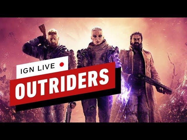 Le gameplay des Outriders révèle - IGN Live + vidéo