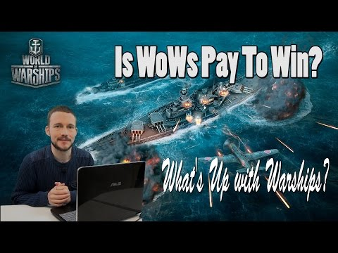 Is WoWs Pay To Win? | What's Up With Warships?