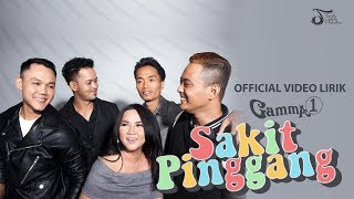 Gamma1 - Sakit Pinggang | Official Video Lirik