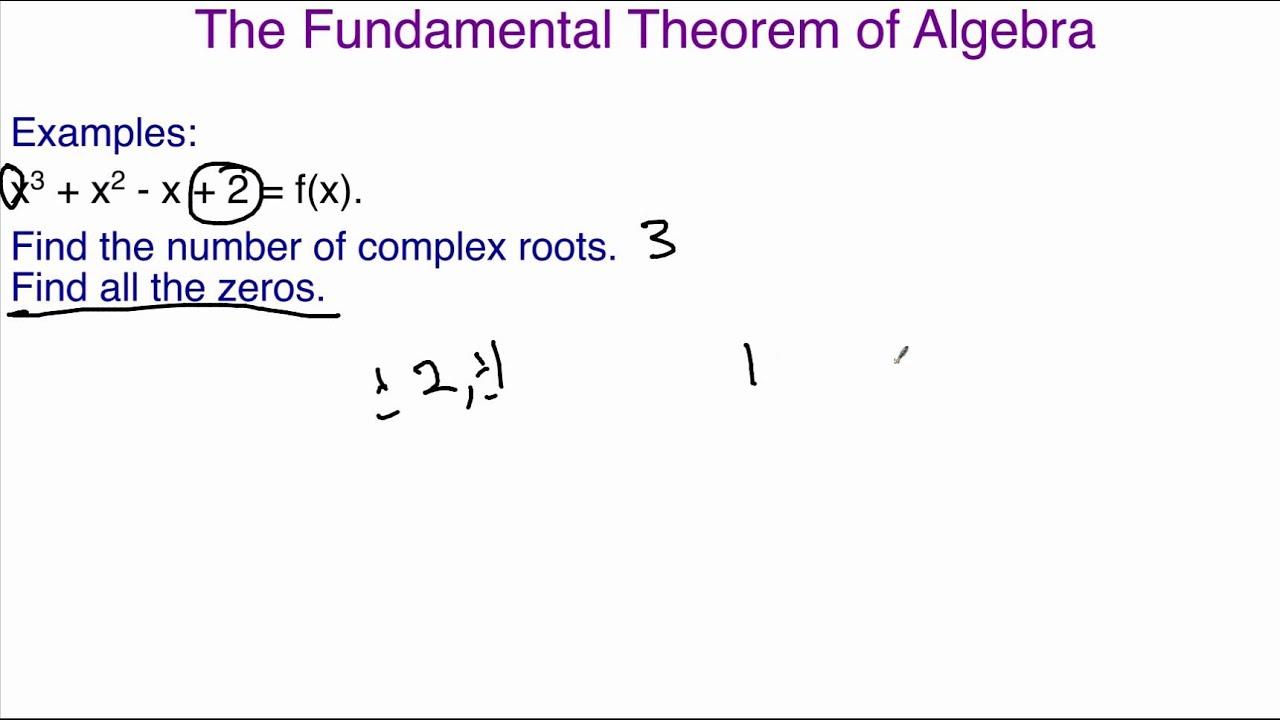 The Fundamental Theorem Of Algebra 66 Youtube
