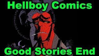 Hellboy Comics - Good Stories End