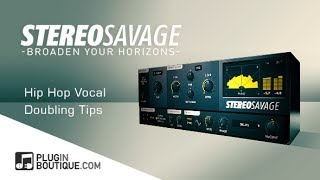 Hip Hop Vocal Doubling Using StereoSavage - With Joshua Casper